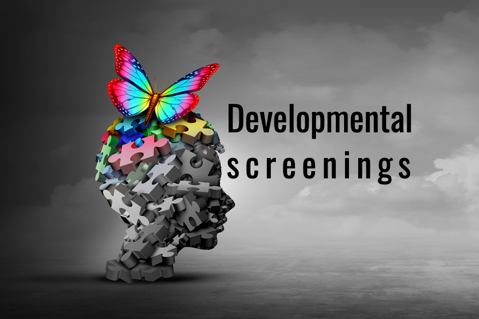 Developmental Screenings and Why We Perform Them